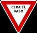 Ceda al paso en Argentina, México, Ecuador, Perú, etc.